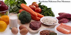Kesehatan Makanan Dan Minuman