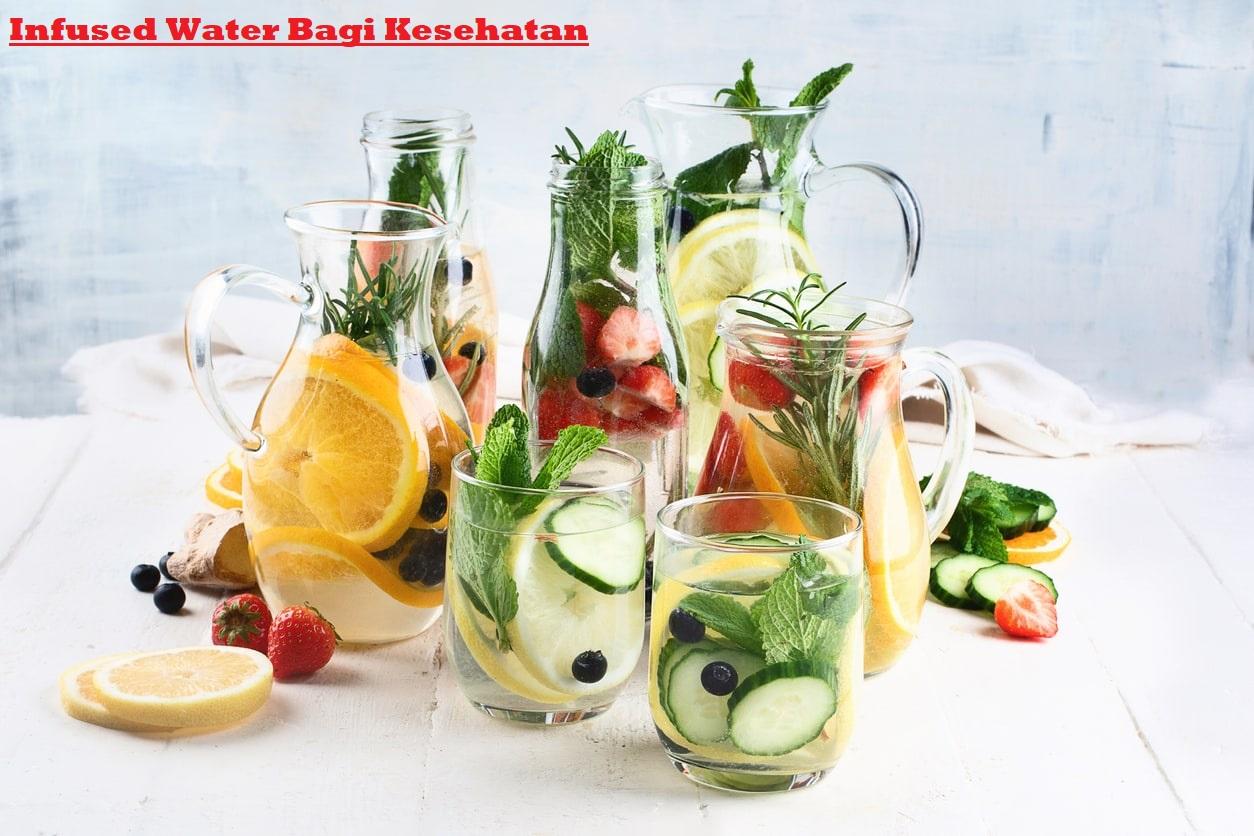 Infused Water Bagi Kesehatan