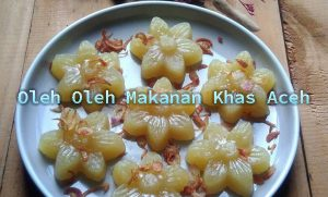 Oleh Oleh Makanan Khas Aceh