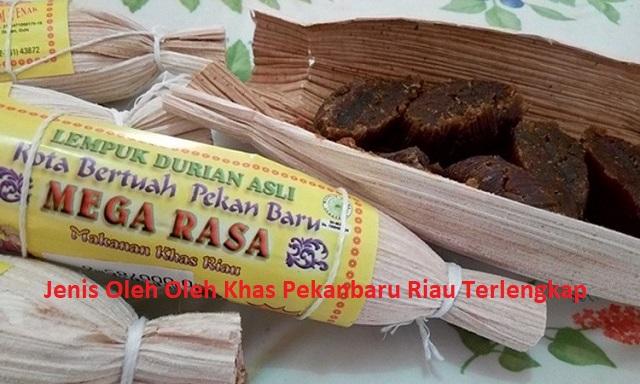 Jenis Oleh Oleh Khas Pekanbaru Riau Terlengkap